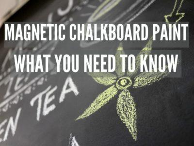 magnetic-chalkboard-paint-what-you-need-to-know